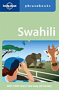 Swahili Phrasebook (Lonely Planet Phrasebook: Swahiti)