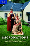 Micronations Lonely Planet Guide To Home Made