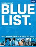 Bluelist: The Best in Travel 2007