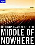 Lonely Planet Middle of Nowhere