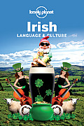 Lonely Planet Irish Language & Culture (Lonely Planet Language & Culture: Irish)