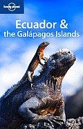 Lonely Planet Ecuador & the Galapagos Islands (Lonely Planet Ecuador & the Galapagos Islands)