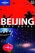 Lonely Planet Beijing City Guide [With Pull-Out Map] (Lonely Planet Beijing)