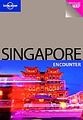 Singapore Encounter (Lonely Planet Singapore Encounter)