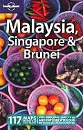 Lonely Planet Malaysia, Singapore & Brunei (Lonely Planet Malaysia, Singapore & Brunei: A Travel Survival Kit)