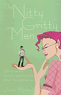 Nitty Gritty Of Men