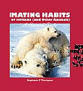 The Mating Habits of Humans (and Other Animals): A Survival Guide