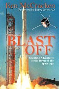 Blast Off Scientific Adventures at the Dawn of the Space Age