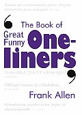 Book Of Great Funny One Liners