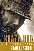 Krazy Hor: A Soldier's Story