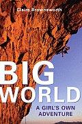 Big World A Girls Own Adventure