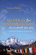 Mantras & Misdemeanours: An Accidental Love Story