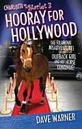 Hooray for Hollywood (Charlotte and the Starlet)