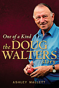 One of a Kind: The Doug Walters Story