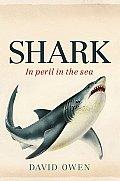 Shark: In Peril in the Sea
