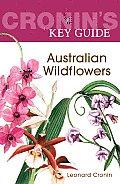 Cronin's Key Guide: Australian Wildflowers