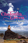 Chelonia Green: Champion of Turtles