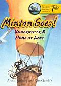 Minton Goes!: Underwater & Home at Last