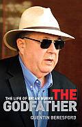 Godfather: The Life of Brian Burke