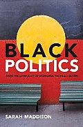 Black Politics: Inside the Complexity of Aboriginal Political Culture