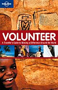 Volunteer: A Traveler's Guide to Making a Difference Around the World
