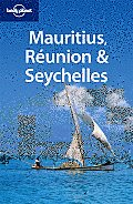 Lonely Planet Mauritius, Reunion & Seychelles (Lonely Planet Mauritius, Reunion & Seychelles)
