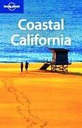 Lonely Planet Coastal California 3rd Edition
