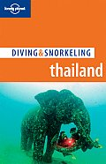 Lonely Planet Diving & Snorkeling Thailand (Lonely Planet Diving & Snorkeling Thailand)