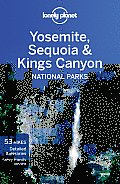 Lonely Planet Yosemite, Sequoia & Kings Canyon National Parks (Lonely Planet Yosemite, Sequoia & Kings Canyon National Parks)