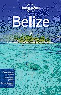 Lonely Planet Belize 4th Edition