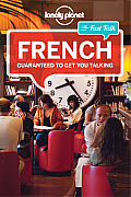 Lonely Planet Fast Talk French 3rd Edition
