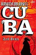Enduring Cuba
