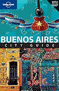 Lonely Planet Buenos Aires City Guide (Lonely Planet Buenos Aires)