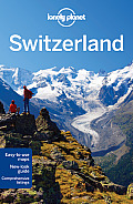 Lonely Planet Switzerland 7 (Lonely Planet Switzerland)