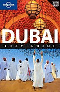 Lonely Planet Dubai City Guide [With Pull-Out Map] (Lonely Planet Dubai)
