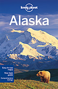 Lonely Planet Alaska [With Map] (Lonely Planet Alaska)