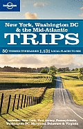 Lonely Planet Trips: New York, Washington DC & the Mid-Atlantic