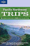 Lonely Planet Trips: Pacific Northwest Cover