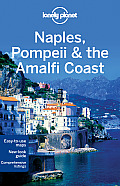 Naples, Pompeii &amp; the Amalfi Coast (Lonely Planet Naples, Pompeii &amp; the Amalfi Coast) Cover