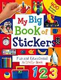 My Big Book Of Stickers Fun & Educationa