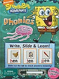 Spongebob Squarepants: Phonics [With Erasable Pen] (Write, Slide & Learn)