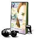 Breathe [With Earbuds]