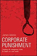 Corporate Punishment: Smashing the Management Cliches for Leaders in a New World