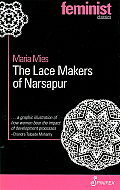 The Lace Makers of Narsapur: Indian Housewives Produce for the World Market