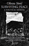 Surviving Peace: A Political Memoir