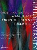 Bibliodiversity: A Manifesto for Independent Publishing