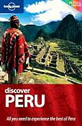 Lonely Planet Discover Peru 1st Edition