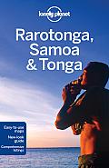 Lonely Planet Rarotonga, Samoa & Tonga (Lonely Planet Rarotonga, Samoa & Tonga)