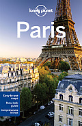 Lonely Planet Paris [With Pull-Out Map] (Lonely Planet Paris)