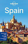 Lonely Planet Spain (Lonely Planet Spain)